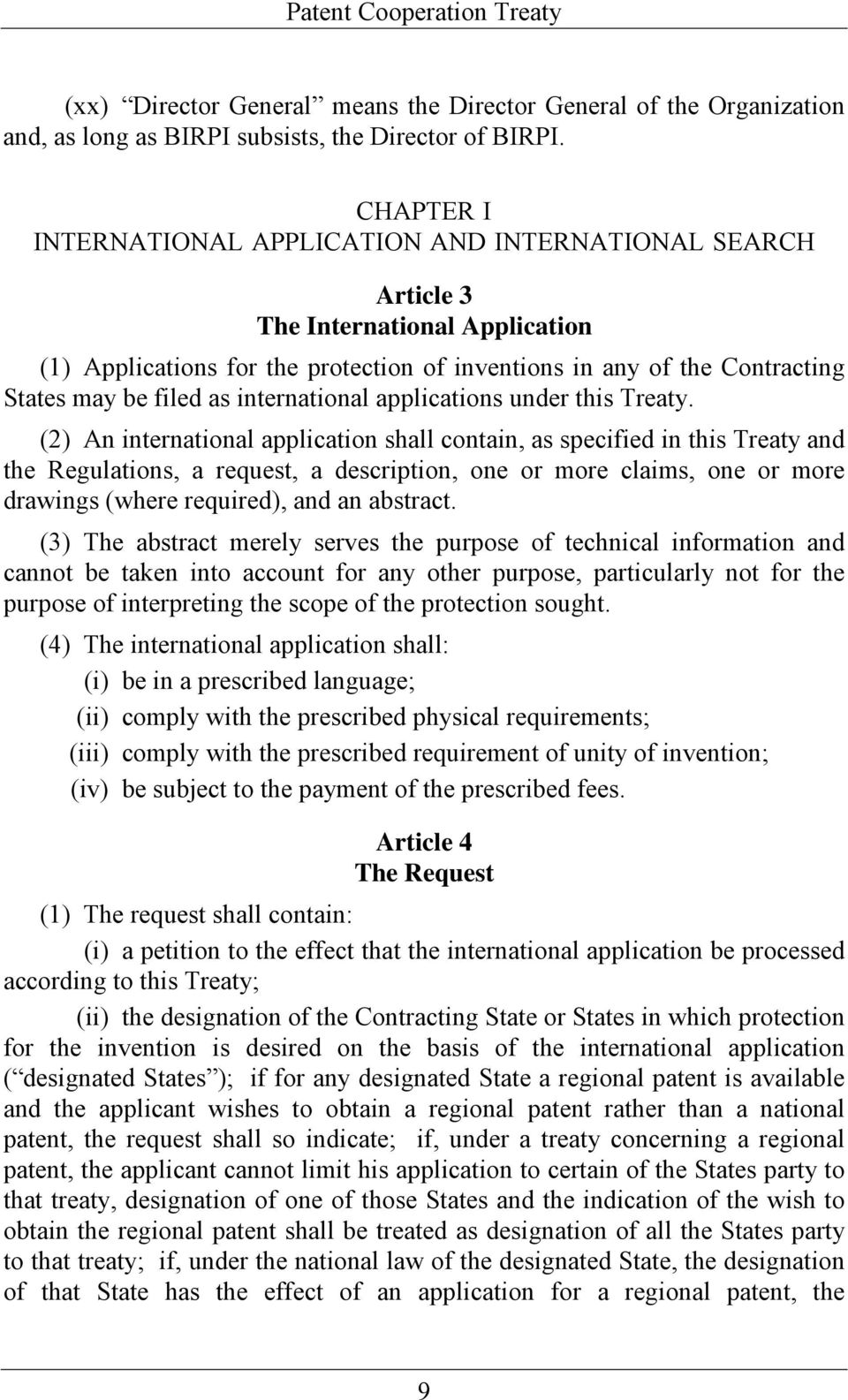 international applications under this Treaty.