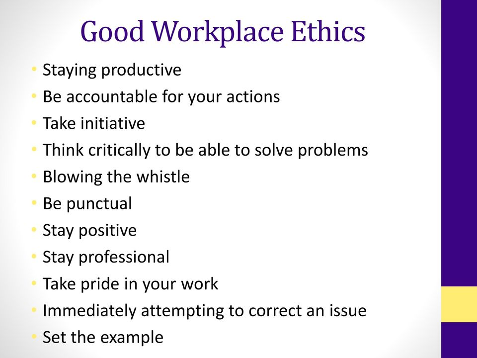 Good workplace ethics