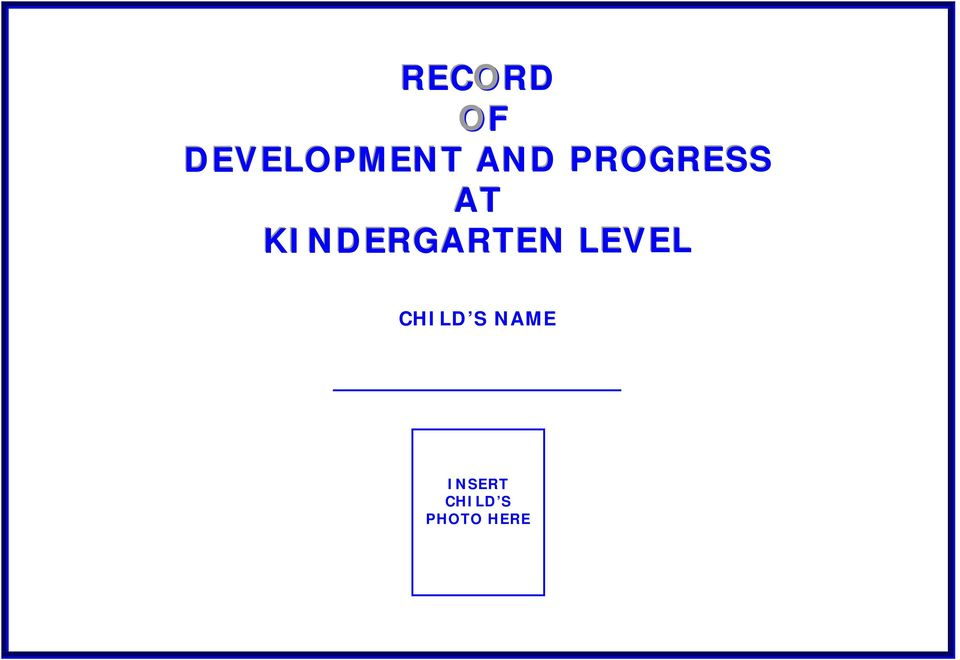 KINDERGARTEN RT LEVEL