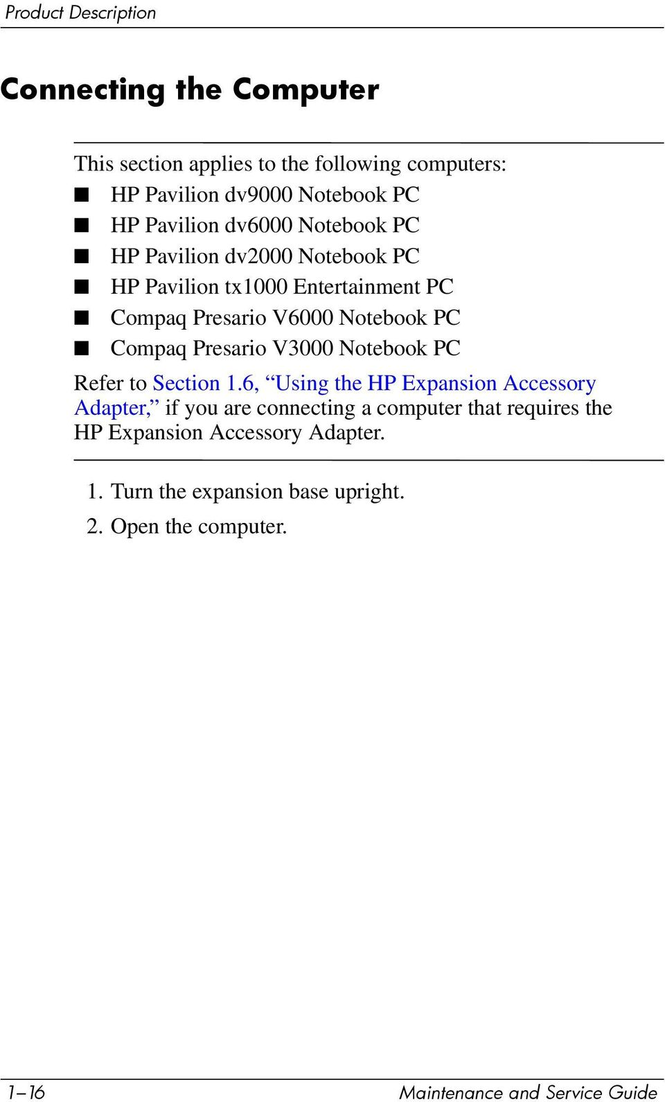 Compaq Presario V3000 Notebook PC Refer to Section 1.