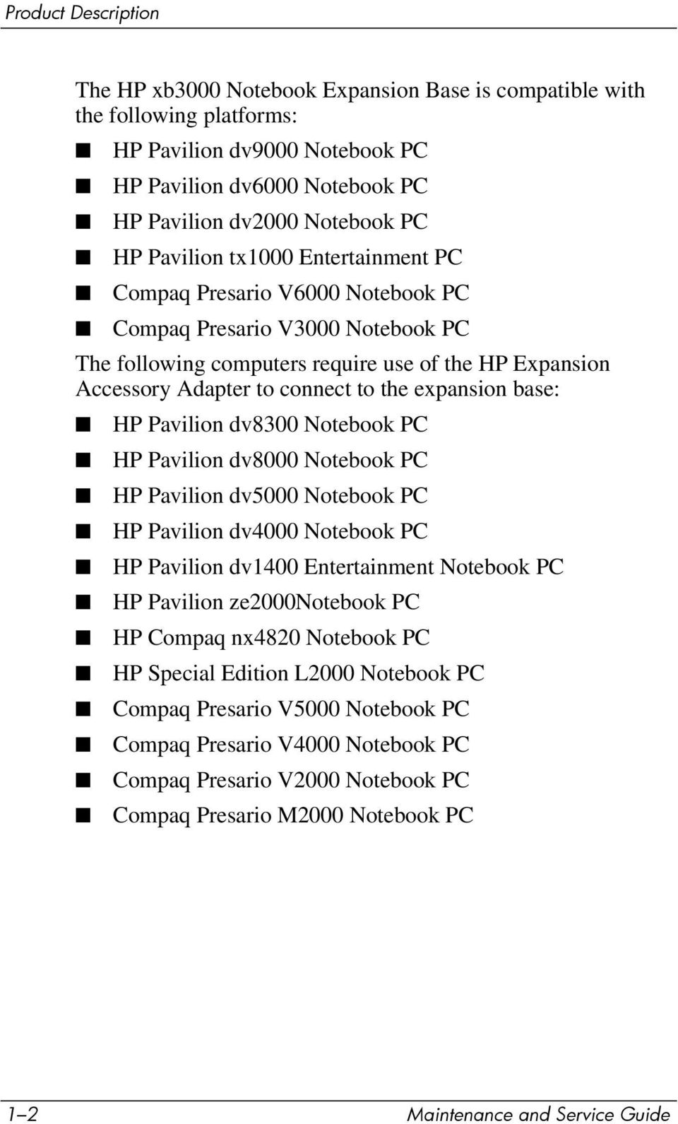 ... Maintenance and Service Guide. expansion base: HP Pavilion dv8300 Notebook  PC HP Pavilion dv8000 Notebook PC HP Pavilion dv5000