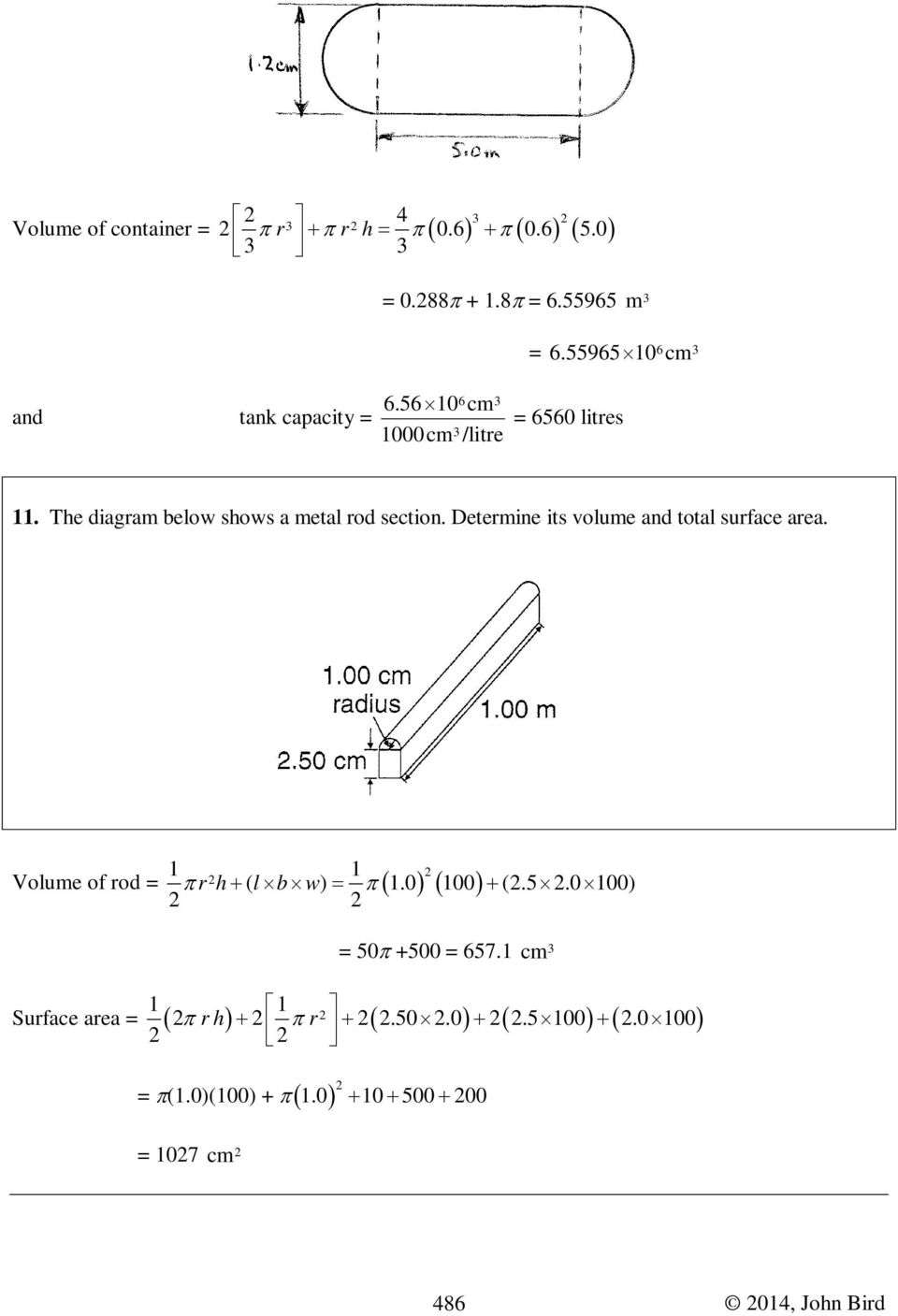 Determine its volume and total surface area. 1 1 + ( ) = 1.0 100 + (.5.