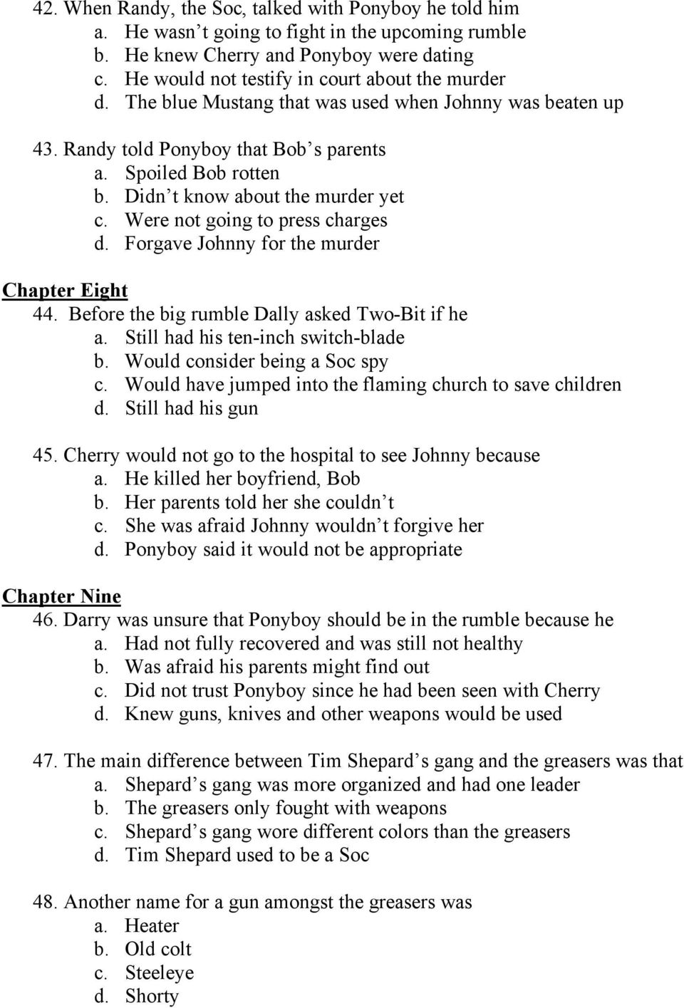 The Outsiders Multiple Choice Questions Arranged By