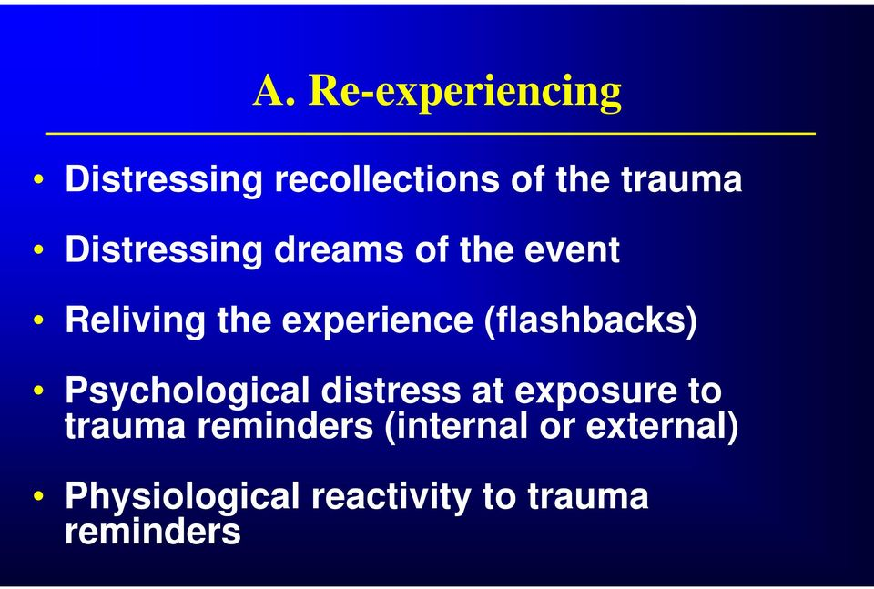 (flashbacks) Psychological distress at exposure to trauma