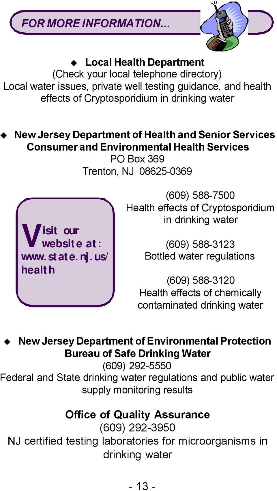 Health and Senior Services Consumer and Environmental Health Services PO Box 369 Trenton, NJ 08625-0369 V isit our website at: www.state.nj.