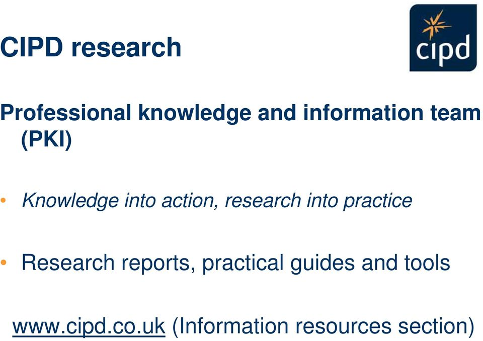 research into practice Research reports, practical