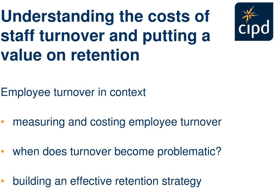 measuring and costing employee turnover when does