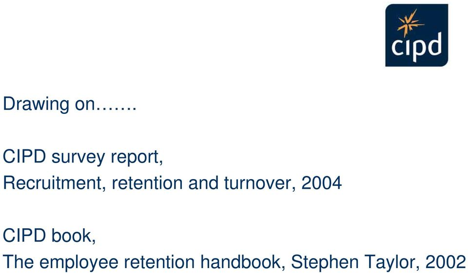 retention and turnover, 2004 CIPD