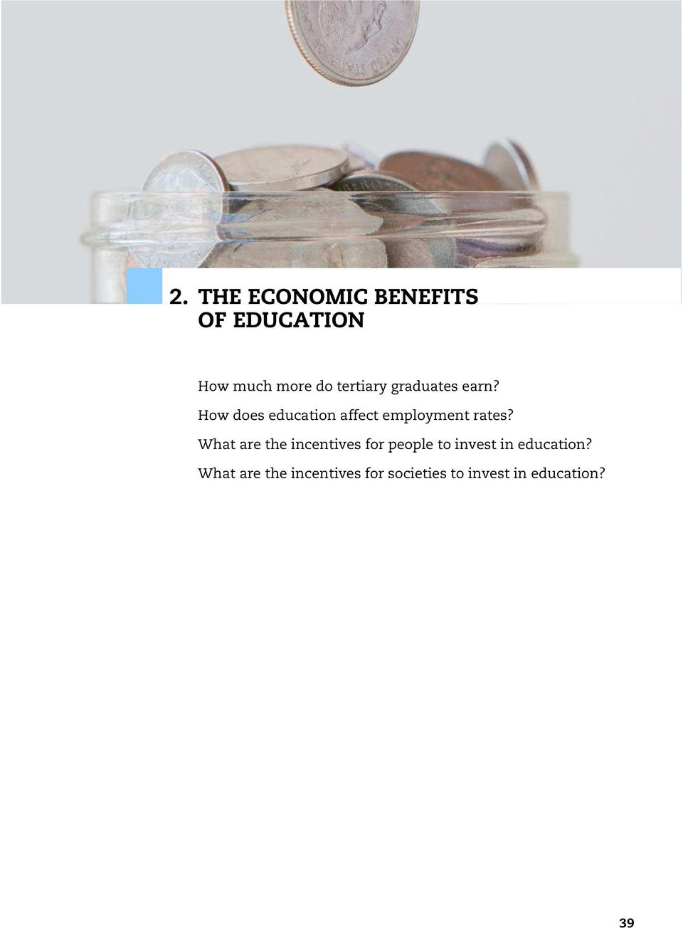 How does education affect employment rates?