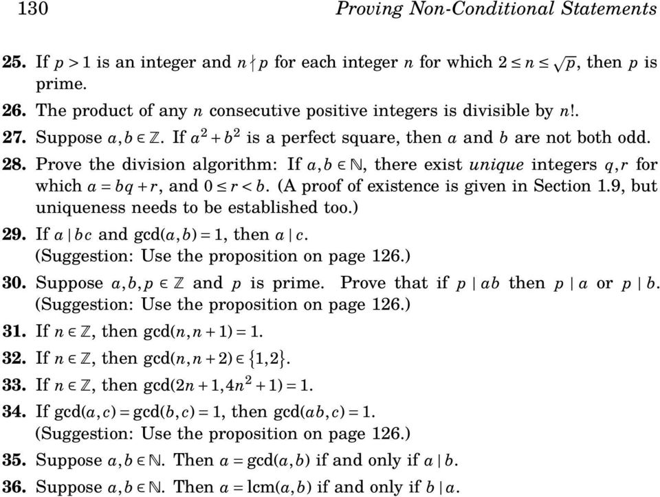 (A proof of existence is given in Section 1.9, but uniqueness needs to be established too.) 29. If a bc and gcd(a, b) = 1, then a c. (Suggestion: Use the proposition on page 126.) 30.