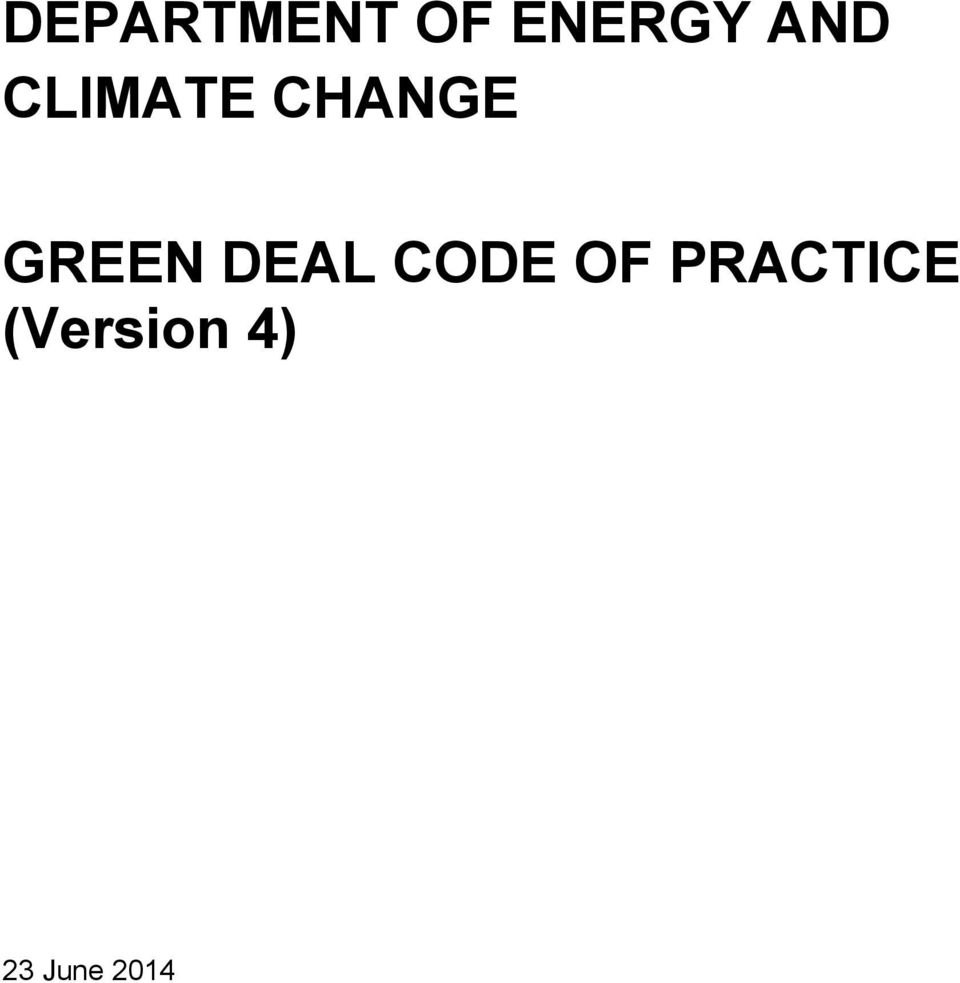 GREEN DEAL CODE OF