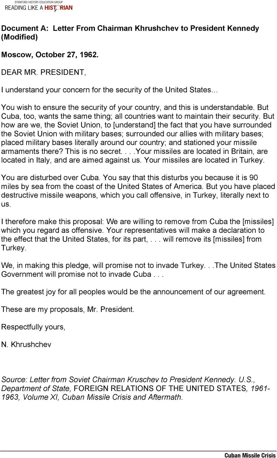 But Cuba, too, wants the same thing; all countries want to maintain their security.