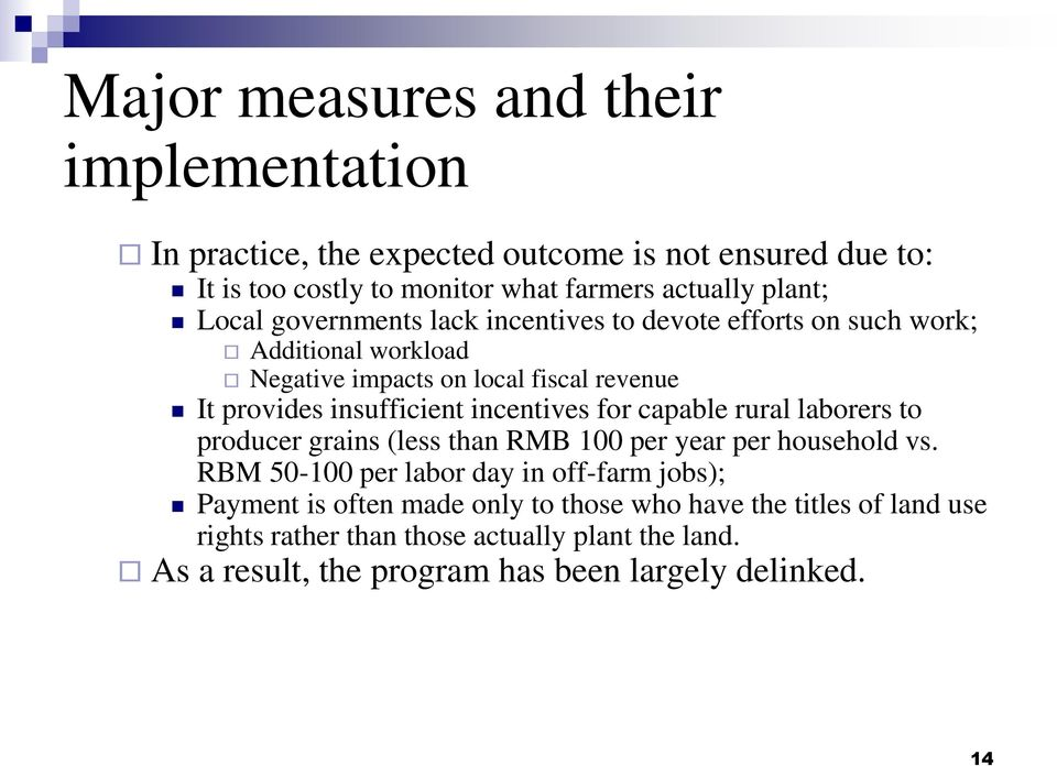 incentives for capable rural laborers to producer grains (less than RMB 100 per year per household vs.
