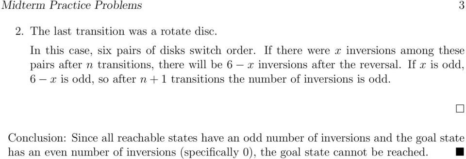 If x is odd, 6 x is odd, so after n + transitions the number of inversions is odd.