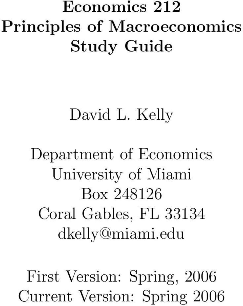 Kelly Department of Economics University of Miami Box