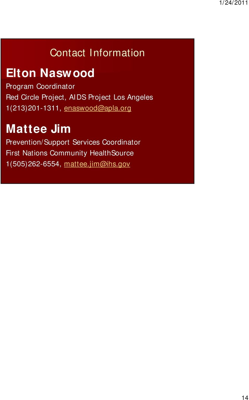 org Mattee Jim Prevention/Support Services Coordinator First