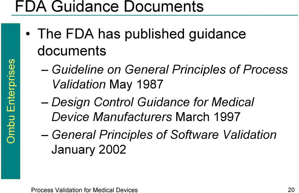 Control Guidance for Medical Device Manufacturers March 1997 General
