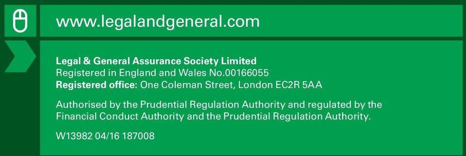 00166055 Registered office: One Coleman Street, London EC2R 5AA Authorised by the