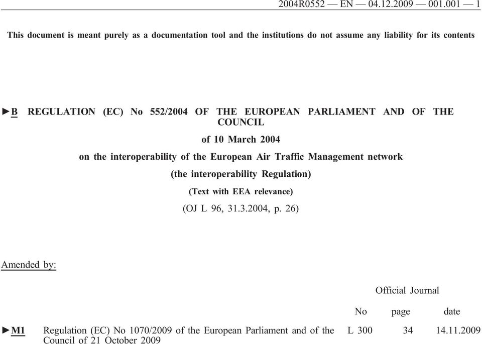 (EC) No 552/2004 OF THE EUROPEAN PARLIAMENT AND OF THE COUNCIL of 10 March 2004 on the interoperability of the European Air Traffic
