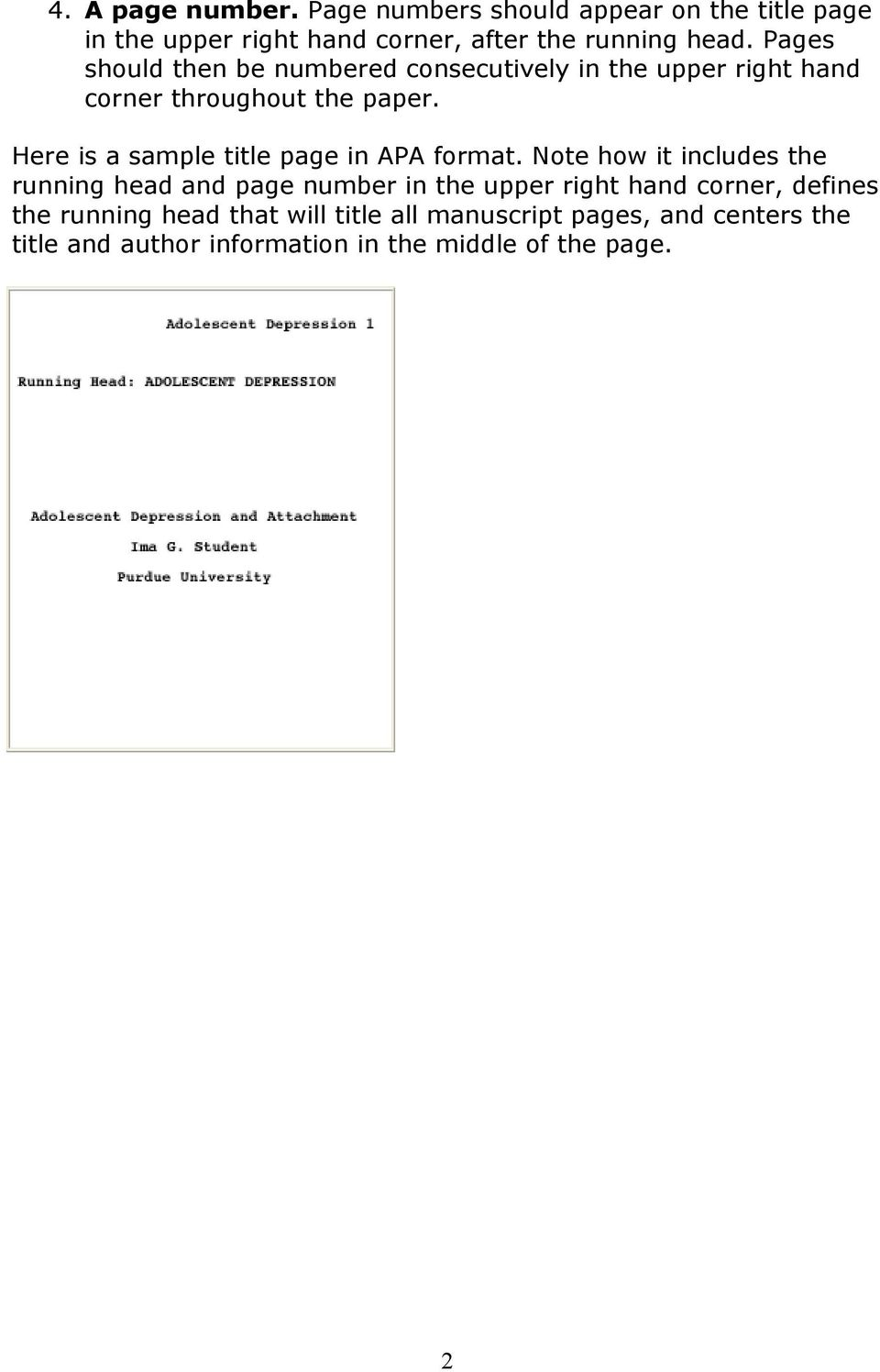 Here is a sample title page in APA format.