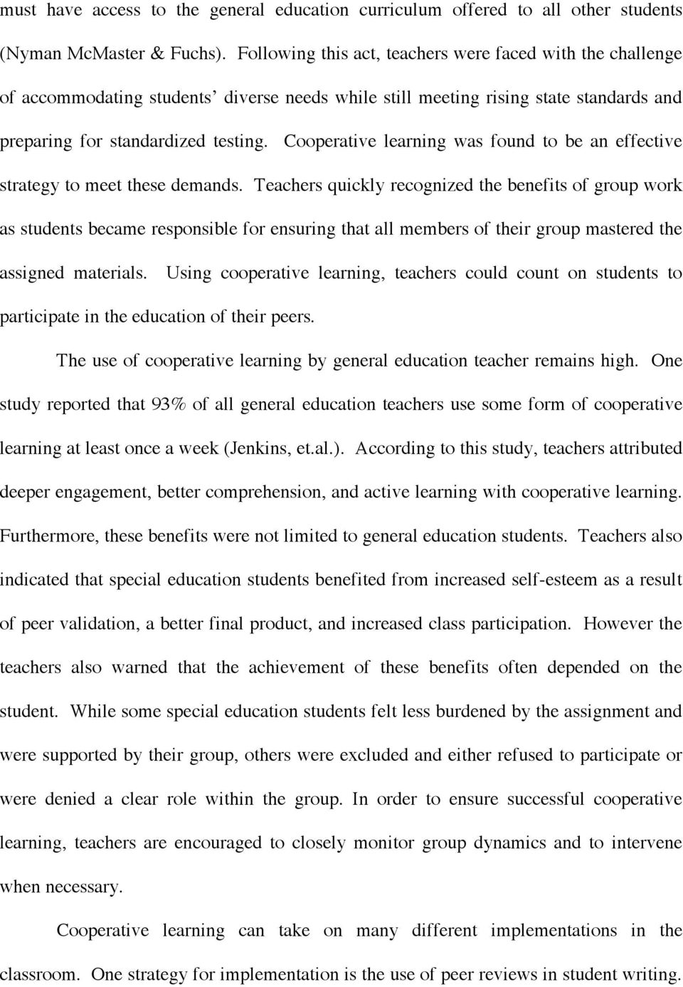 Cooperative learning was found to be an effective strategy to meet these demands.