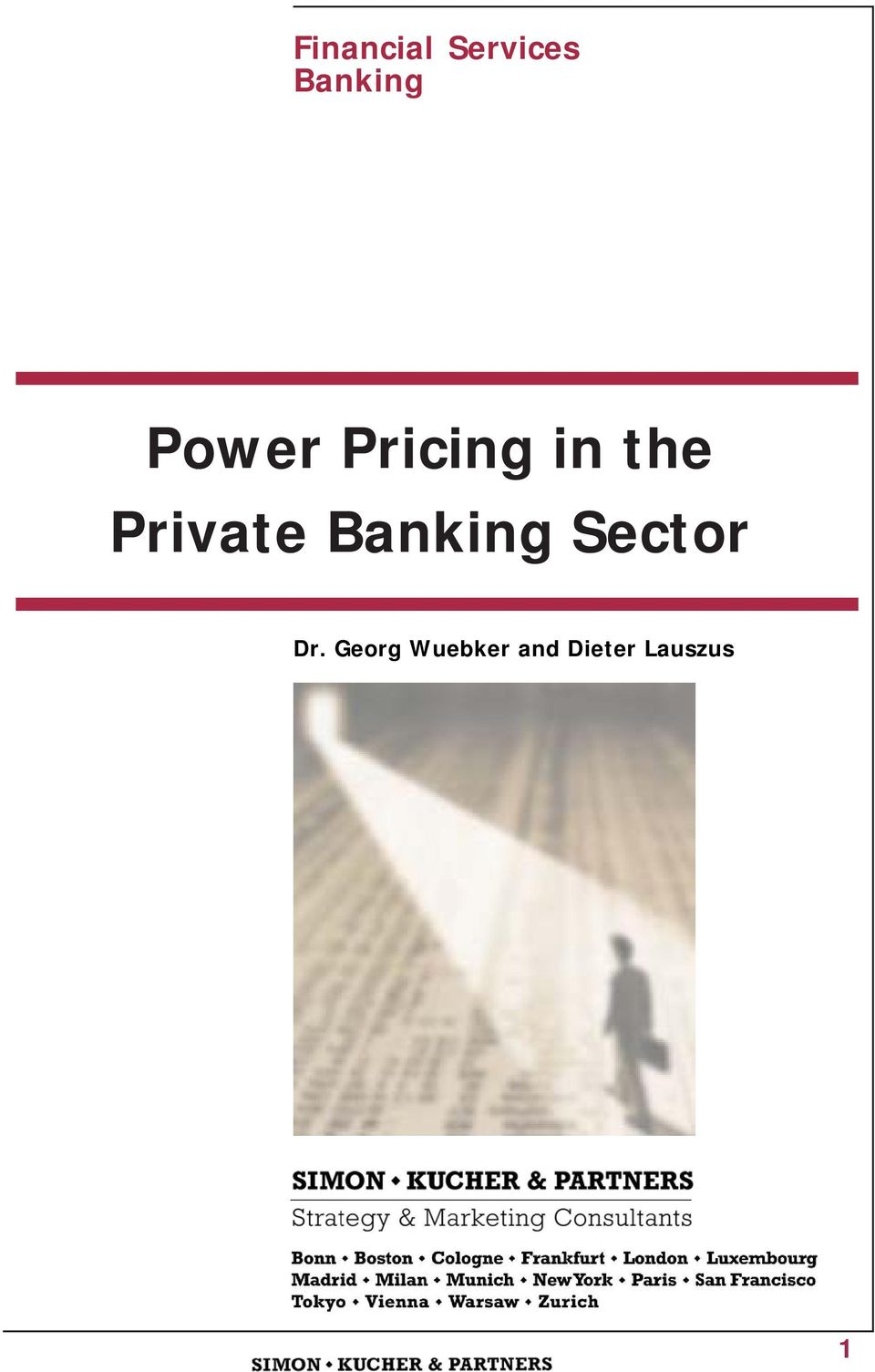 Private Banking Sector Dr.