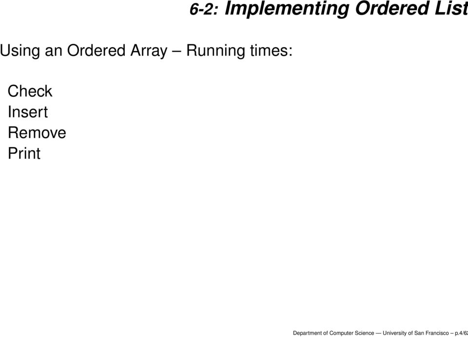 Implementing Ordered List Department of