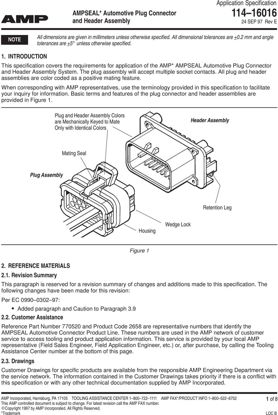 INTRODUCTION This specification covers the requirements for application of the AMP* AMPSEAL Automotive Plug Connector and Header Assembly System.