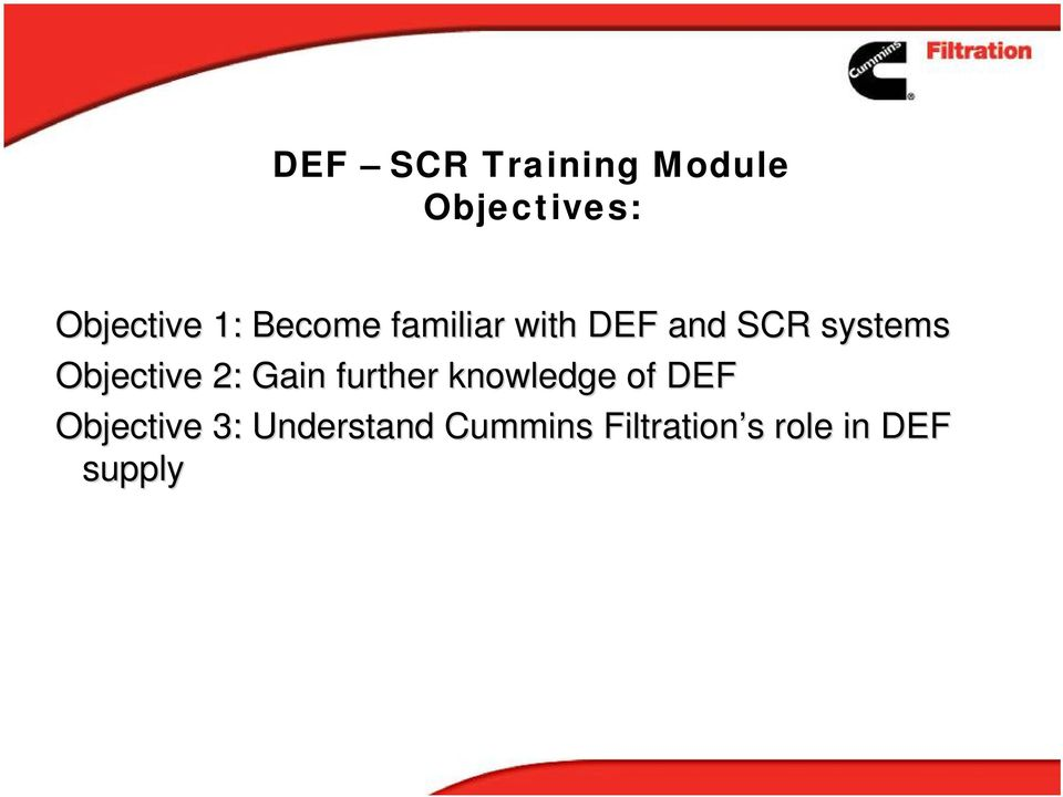 Objective 2: Gain further knowledge of DEF