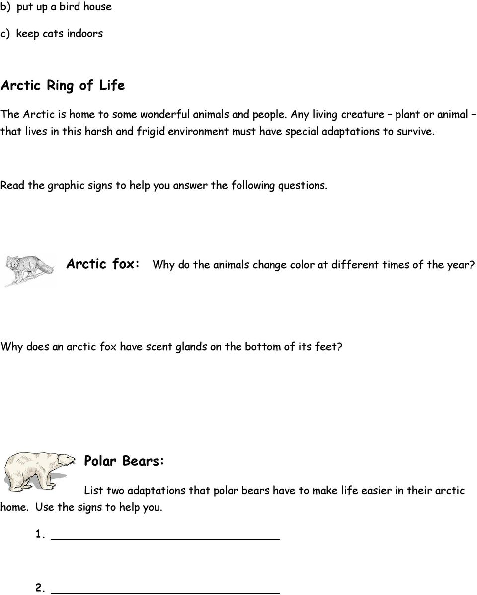 Read the graphic signs to help you answer the following questions. Arctic fox: Why do the animals change color at different times of the year?