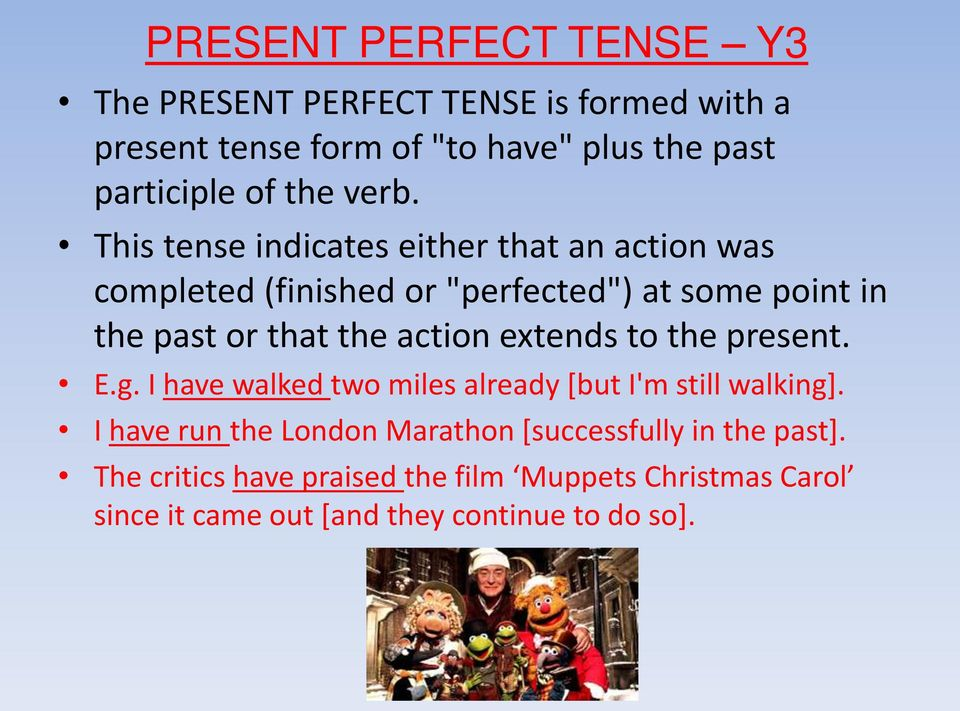 "This tense indicates either that an action was completed (finished or ""perfected"") at some point in the past or that the action"