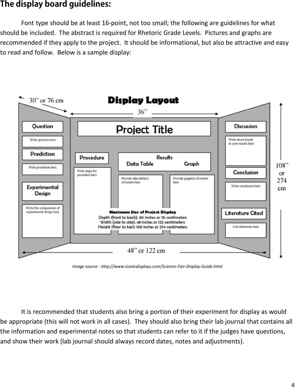 iconicdisplays.com/science Fair Display Guide.html It is recommended that students also bring a portion of their experiment for display as would be appropriate (this will not work in all cases).
