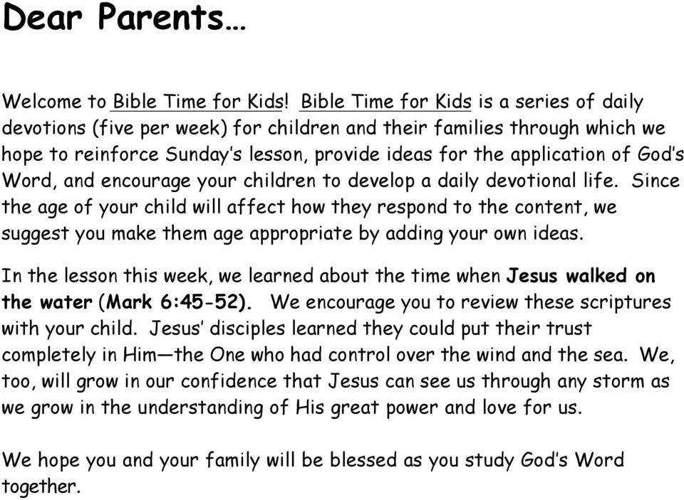 and encourage your children to develop a daily devotional life.