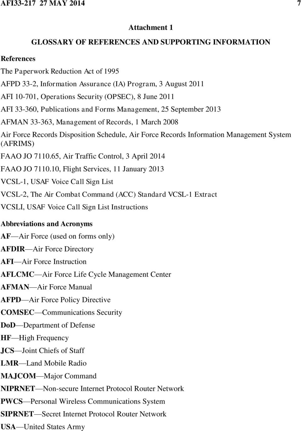 Schedule, Air Force Records Information Management System (AFRIMS) FAAO JO 7110.65, Air Traffic Control, 3 April 2014 FAAO JO 7110.