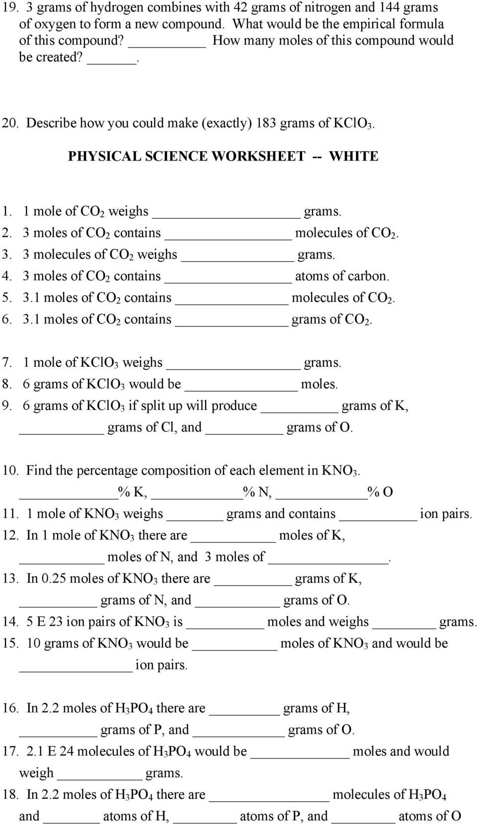 3. 3 molecules of CO 2 weighs grams. 4. 3 moles of CO 2 contains atoms of carbon. 5. 3.1 moles of CO 2 contains molecules of CO 2. 6. 3.1 moles of CO 2 contains grams of CO 2. 7.