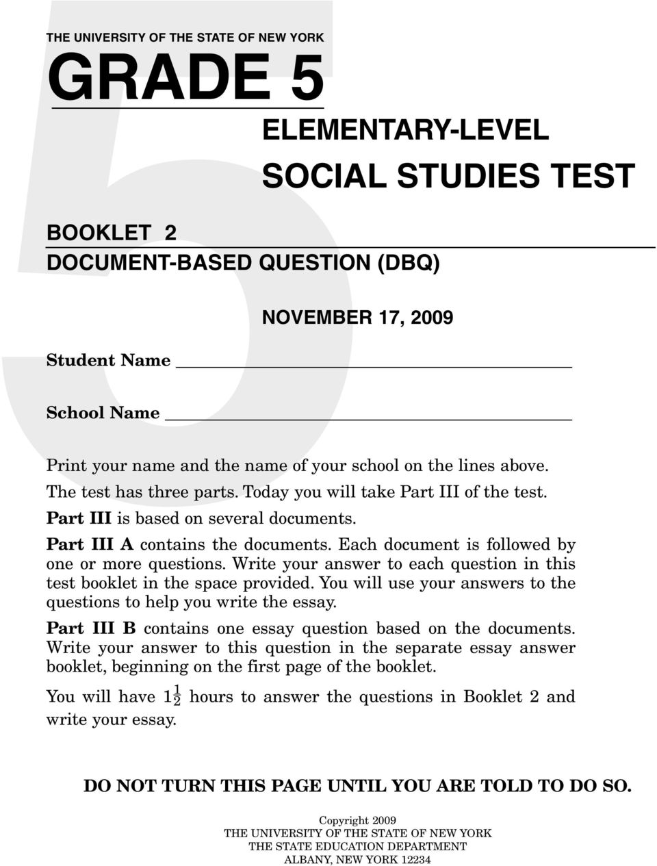 Each document is followed by one or more questions. Write your answer to each question in this test booklet in the space provided.