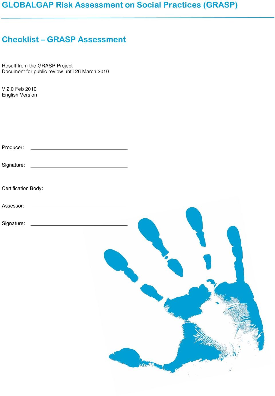Document for public review until 26 March 2010 V 2.