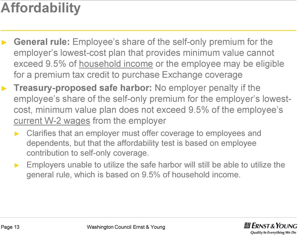 self-only premium for the employer s lowestcost, minimum value plan does not exceed 9.