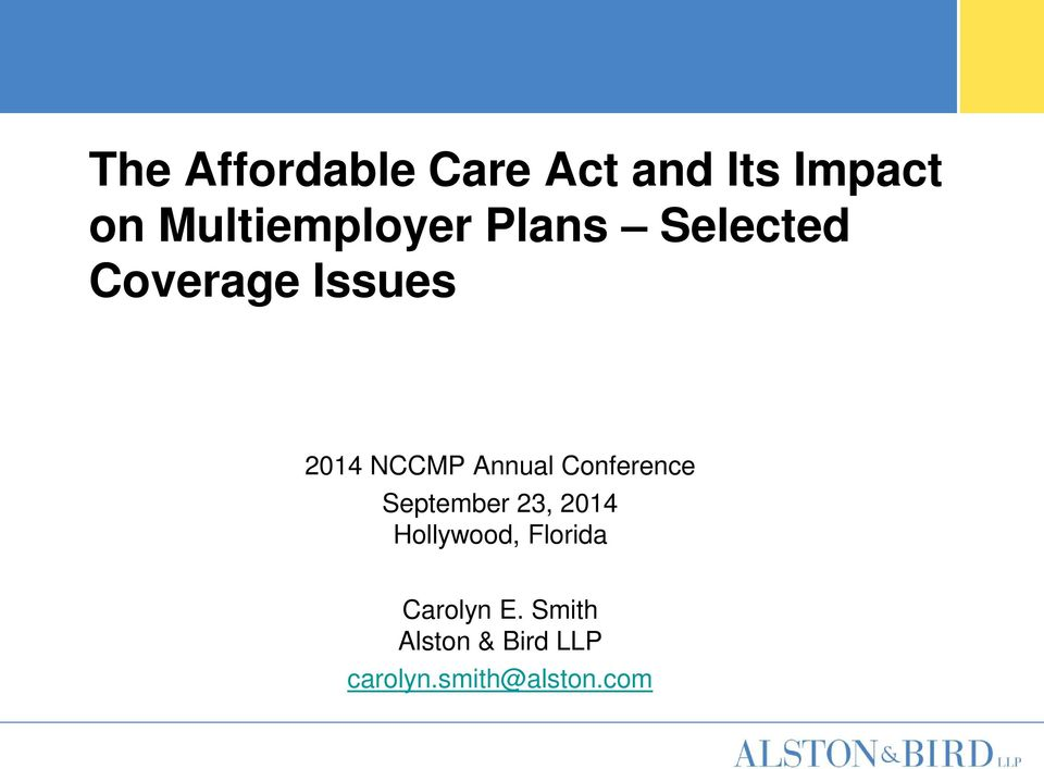 NCCMP Annual Conference September 23, 2014 Hollywood,