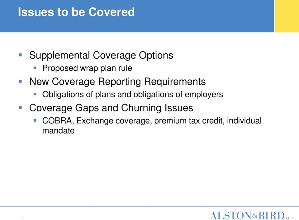 plans and obligations of employers Coverage Gaps and Churning