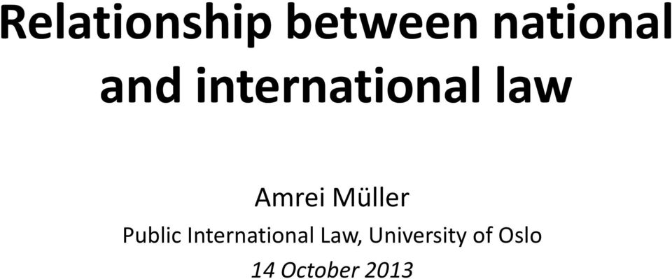 domestic law and international relationship