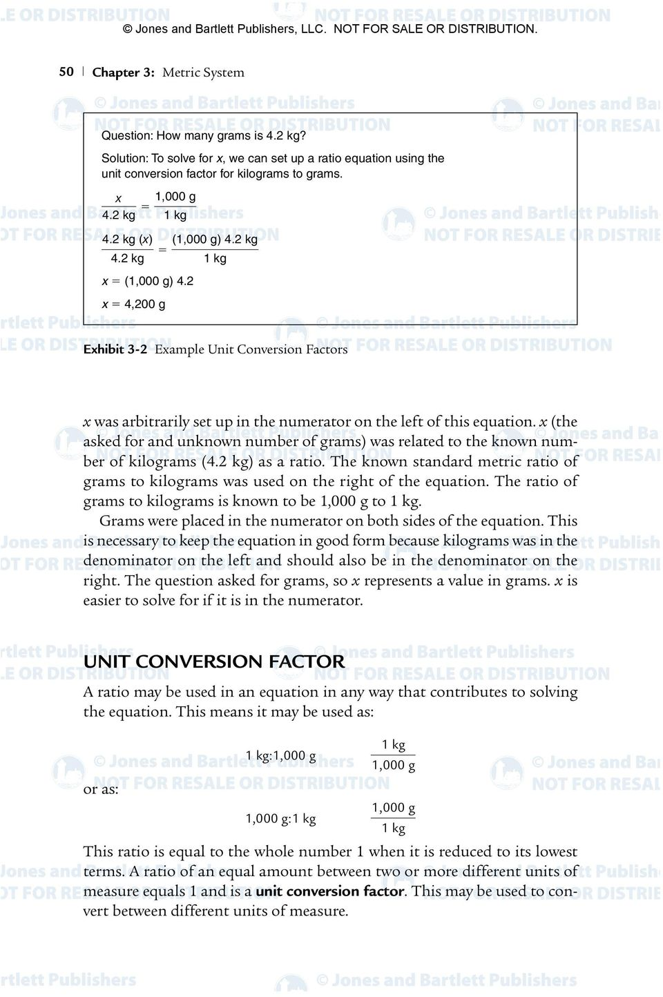 2 x 4,200 g Exhibit 3-2 Example Unit Conversion Factors x was arbitrarily set up in the numerator on the left of this equation.