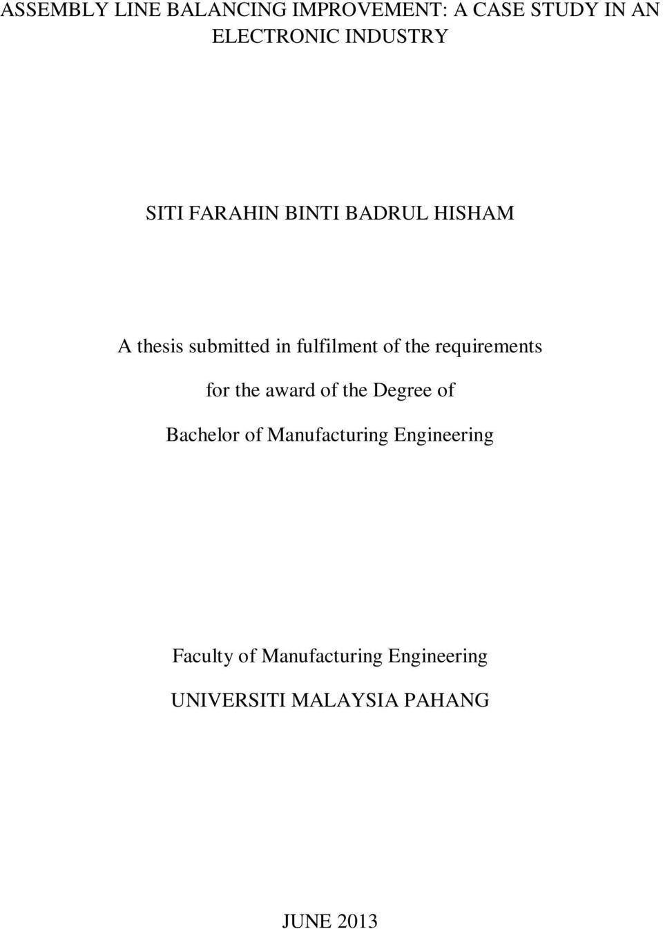 requirements for the award of the Degree of Bachelor of Manufacturing