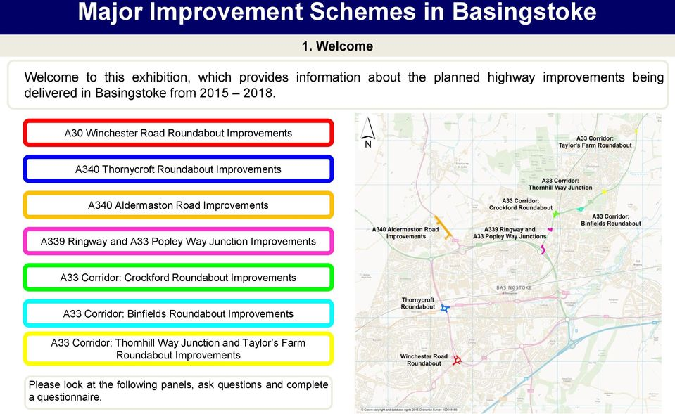 A30 Winchester Road Roundabout Improvements A340 Thornycroft Roundabout Improvements A340 Aldermaston Road Improvements A339 Ringway and A33 Popley Way