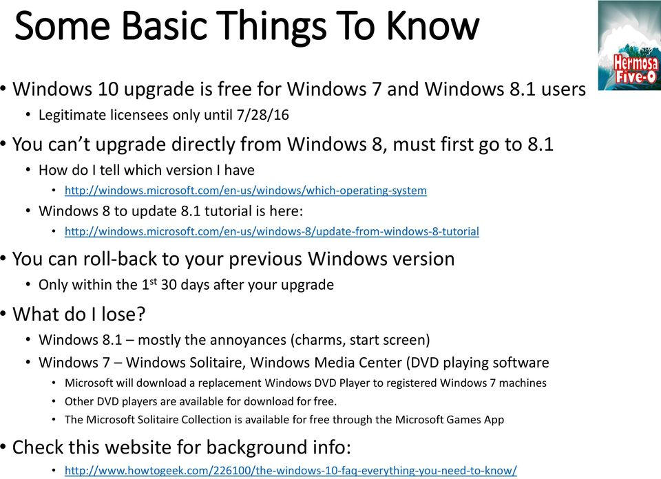 com/en-us/windows/which-operating-system Windows 8 to update 8.1 tutorial is here: http://windows.microsoft.