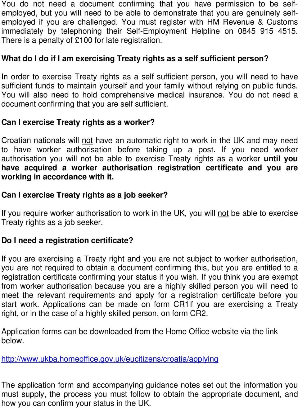 What do I do if I am exercising Treaty rights as a self sufficient person?