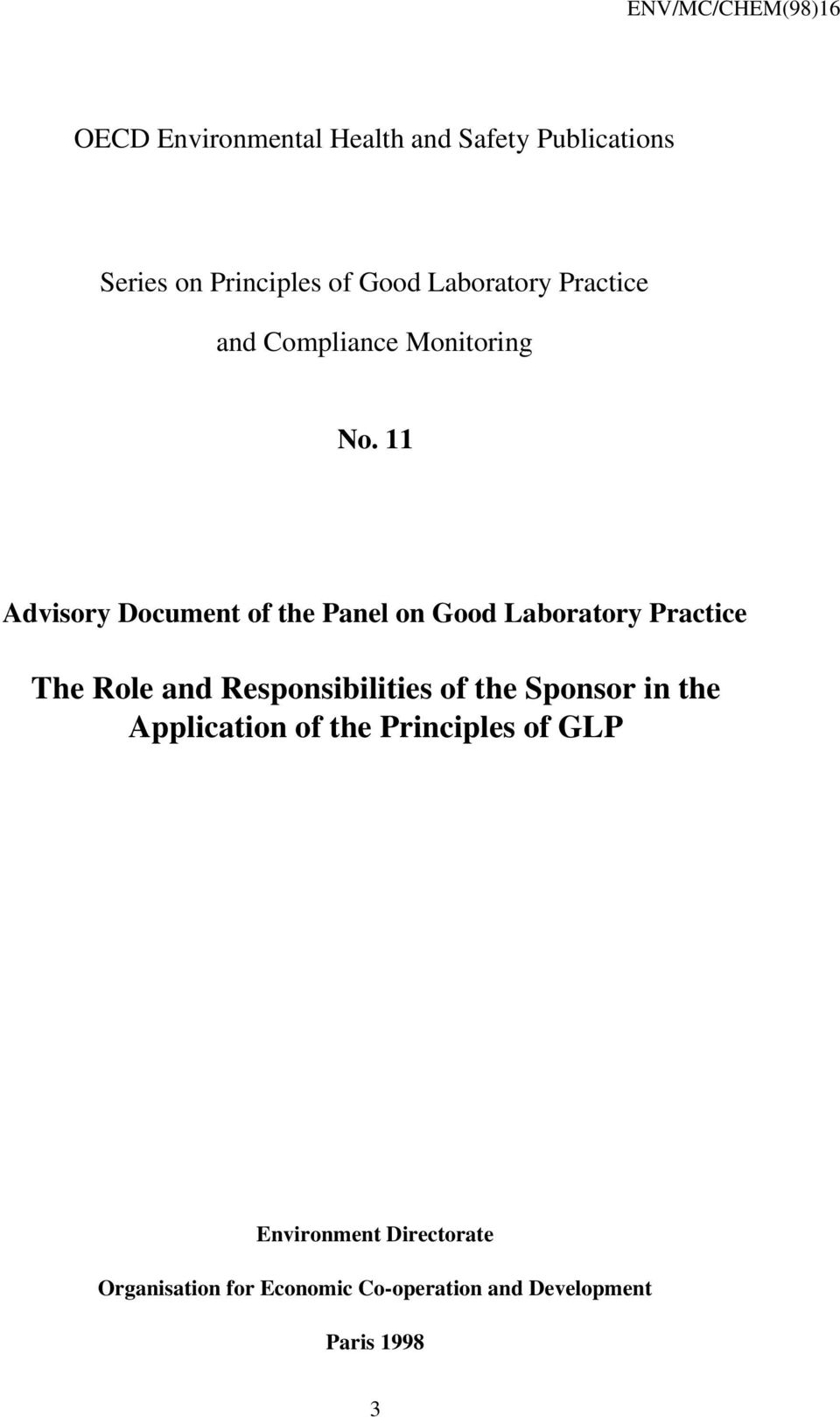 11 Advisory Document of the Panel on Good Laboratory Practice The Role and Responsibilities