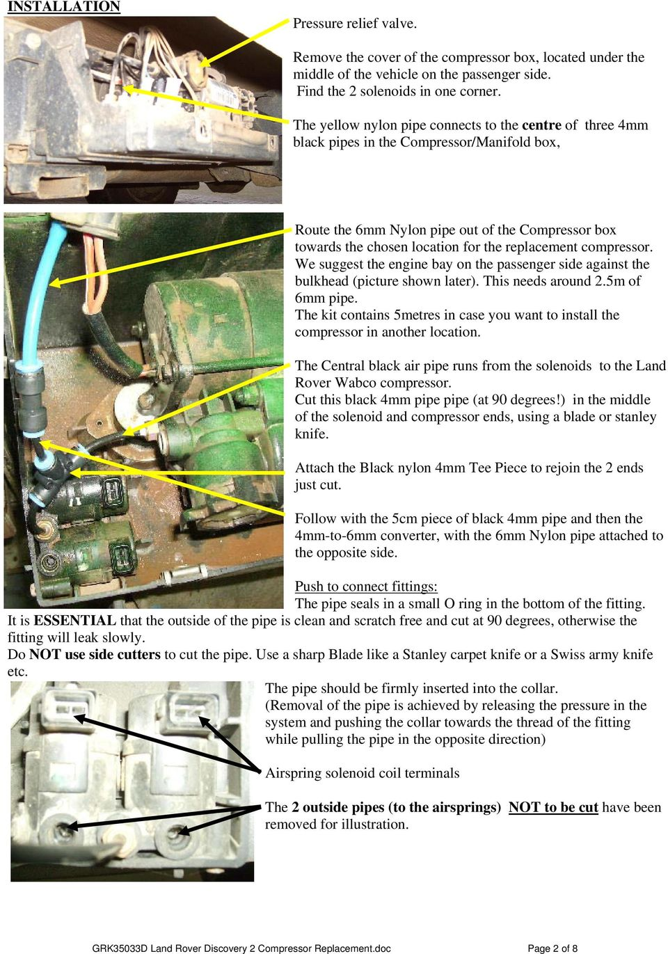 Gremeltech Air Spring Specialists Pdf 1999 Disco 2 Wiring Diagram Replacement Compressor We Suggest The Engine Bay On Passenger Side Against Bulkhead