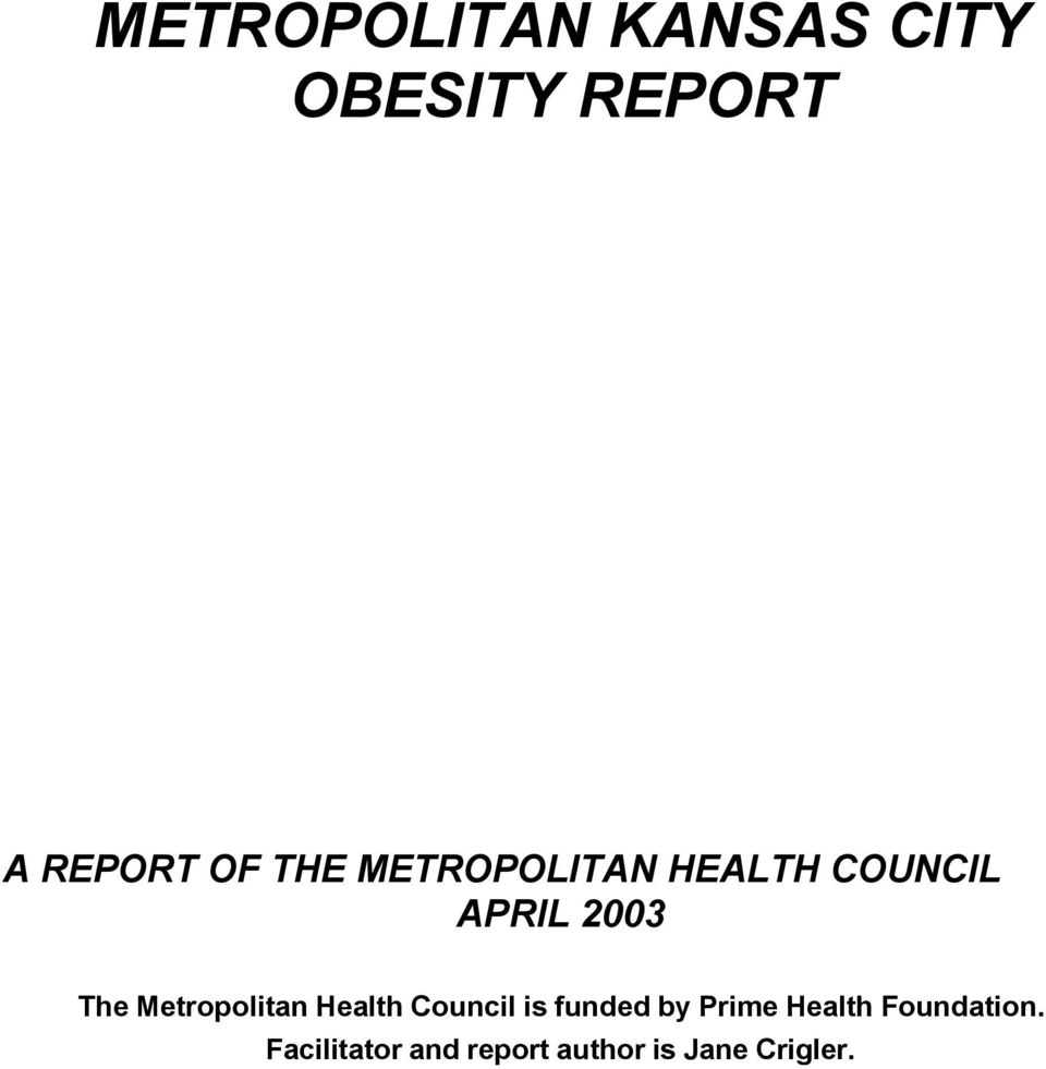 Metropolitan Health Council is funded by Prime