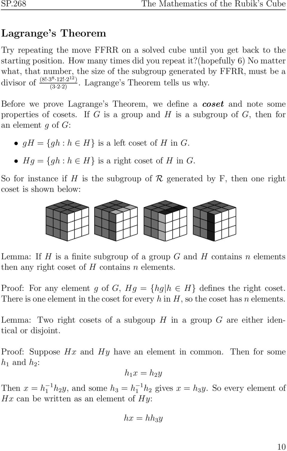 Before we prove Lagrange s Theorem, we define a coset and note some properties of cosets.